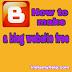 How to make  a blog website free | make a free website blog