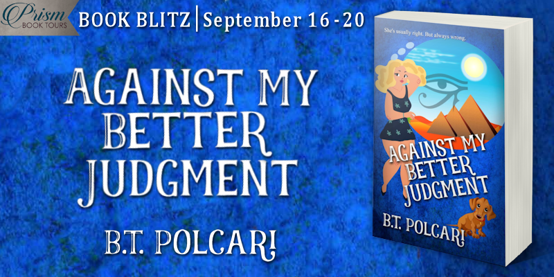 We're blitzing about AGAINST MY BETTER JUDGMENT by B.T. Polcari! #AJBlitz