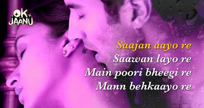 Saajan Aayo Re Lyrics | Ok Jaanu