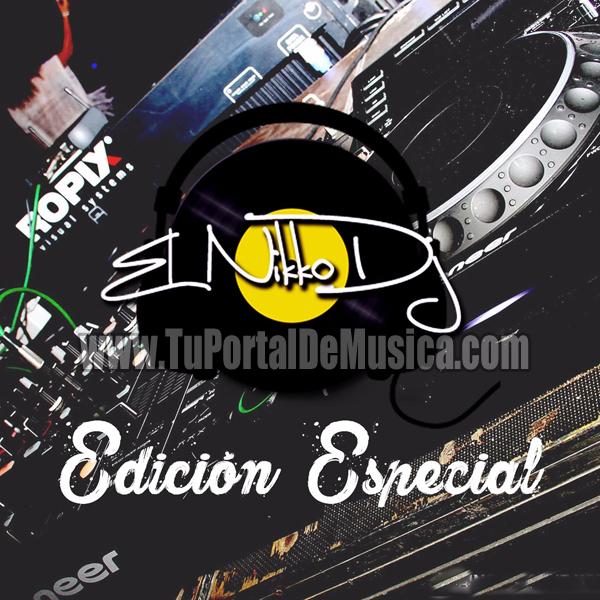 El Nikko Dj Edicion Especial (2017)