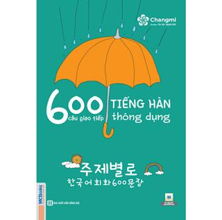 600 Câu Giao Tiếp Tiếng Hàn Thông Dụng ebook PDF-EPUB-AWZ3-PRC-MOBI