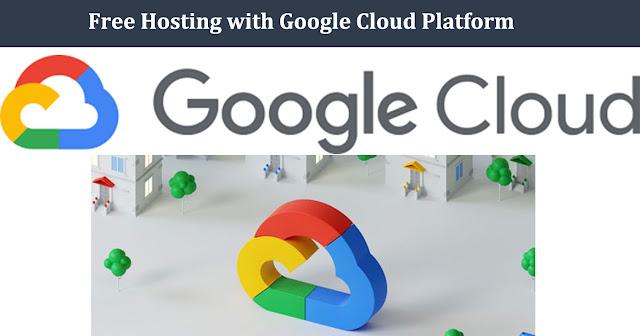 Free Hosting with Google Cloud Platform
