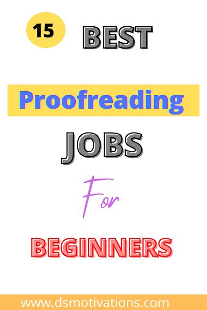 15 best legitimate proofreading jobs online for beginners - dsmotivations