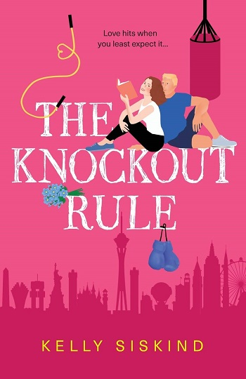 The Knockout Rule by Kelly Siskind.