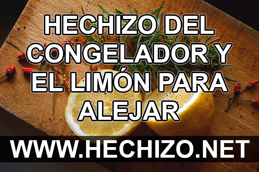Hechizo del congelador y el limón para alejar a una persona
