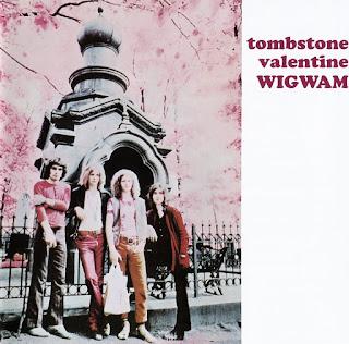 Wigwam  - 1970 - Tombstone Valentine