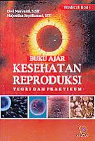 Buku Ajar Kesehatan Reproduksi Teori Dan Praktikum