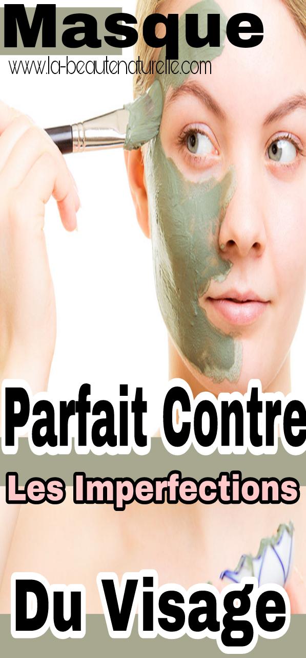 Masque parfait contre les imperfections du visage
