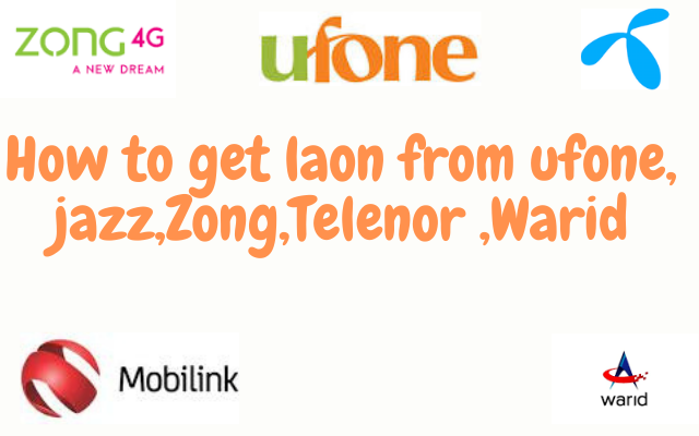 How to Get Loan Balance  from Jazz,Telenor,Warid,Ufone,Zong
