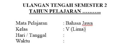 Soal UTS Bahasa Jawa Kelas 5 semester 2 Dan Kunci Jawaban