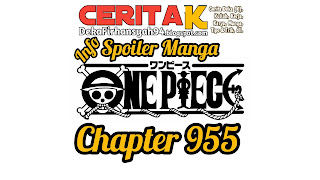 Info Spoiler Manga One Piece Chapter 955