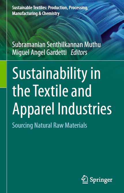 Sustainability in the Textile and Apparel Industries: Sourcing Natural Raw Materials