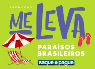 Cadastrar Promoção Saque e Pague Me Leva Viagem Paraísos Brasileiros