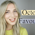 October Favourites: