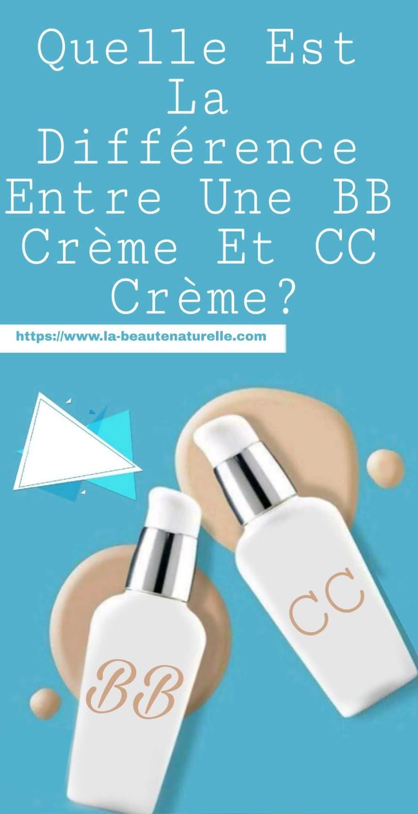 Quelle est la différence entre une BB crème et CC crème?