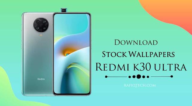 تحميل خلفيات ريدمي كى 30 الترا Redmi K30 Ultra الرسمية بجودة عالية الدقة