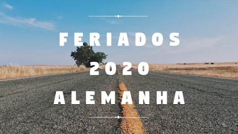 Programe-se | Feriados da Alemanha em 2020