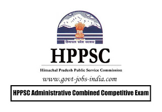 HPPSC Administrative Combined Competitive Exam Notification