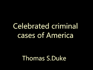 Celebrated criminal cases of America