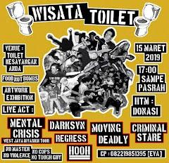 WISATA TOILET :  Mental Crisis ( West Java Invasion Tour )