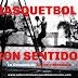 Columna, Básquetbol Con-sentido: Reflexión sobre nacionales