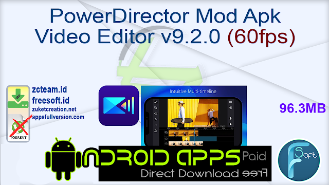 PowerDirector Mod Apk Video Editor v9.2.0 (60fps)