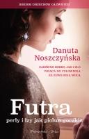 https://www.swiatksiazki.pl/ksiazki/futra-perly-i-lzy-jak-piolun-gorzkie-danuta-noszczynska-4949116/