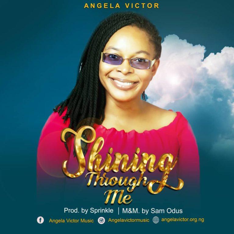 Angela Victor - Shining Through Me Mp3 Download