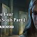 True Fear: Forsaken Souls - Parte 2 v1.6.0 APK MOD + OBB - Mod Unlocked
