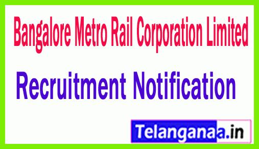 BMRC Bangalore Metro Rail Corporation Recruitment Notification