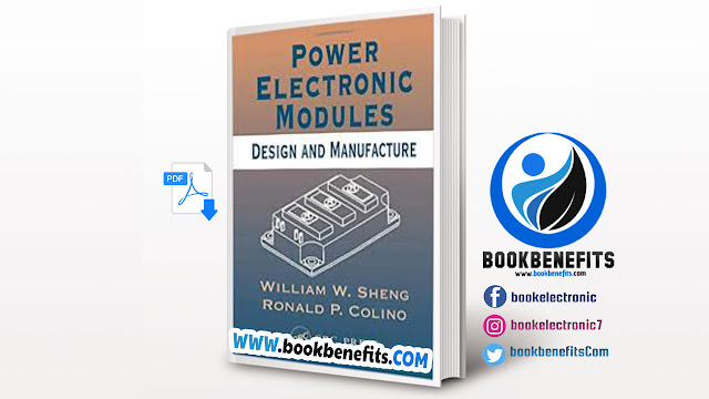 Power Electronic Modules Design and Manufacture pdf
