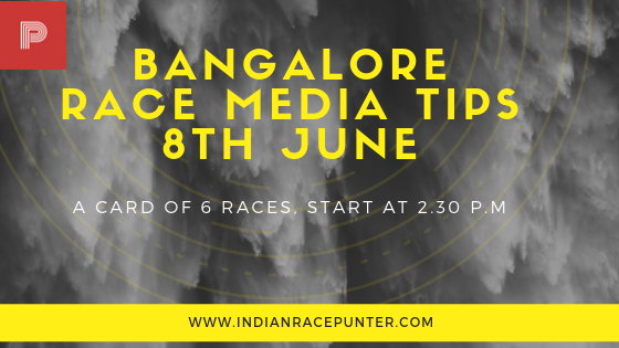 Bangalore Race Media Tips 8th June