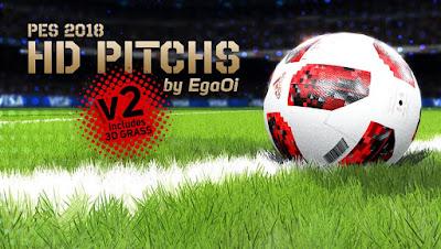 PES 2018 HD Pitchs v2 by EgaOi