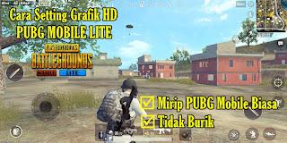 Cara Setting Grafik HD Di Game PUBG Mobile Lite