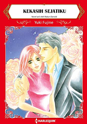 Kekasih Sejatiku by Robyn Donald, Yuki Fujine Pdf