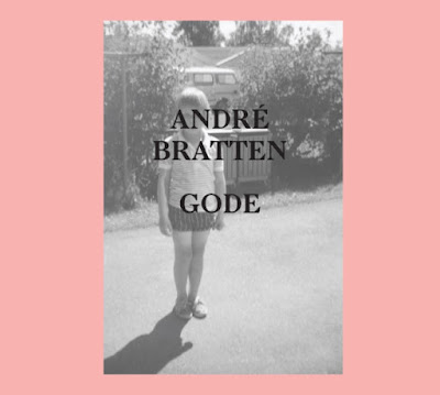 André Bratten – Gode