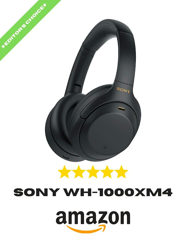 Editor's Choice Sony WH-1000XM4