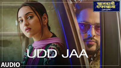 Udd Jaa Lyrics Khandaani Shafakhana