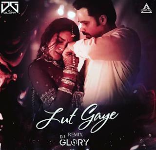 LUT GAYE (REMIX) - DJ GLORY