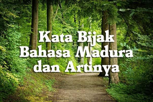 Kata Bijak Bahasa Madura Dan Artinya Hariliburme