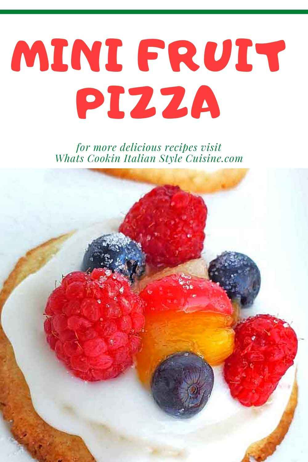 pin for later on how to make sugar cookie mini pizzas