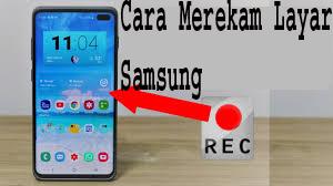 Cara Merekam Layar Samsung 1