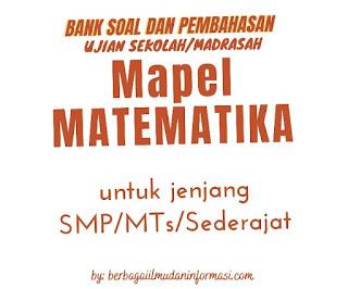 SOAL_USBN/UMBN_SMP/MTs