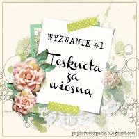 http://papierczerpany.blogspot.com/2017/02/wyzwanie-1-tesknota-za-wiosna.html