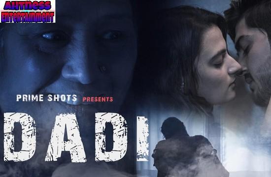 Dadi (2021) - PrimeShots Hindi Hot Short Film