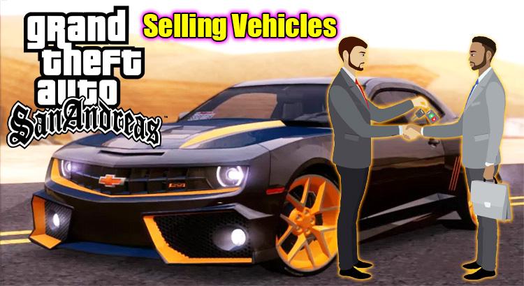 GTA SAN ANDREAS Selling Vehicles Mod