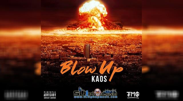 Kao$ - Blow Up