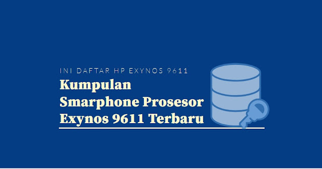 kumpulan hanphone prosesor exynos 9611