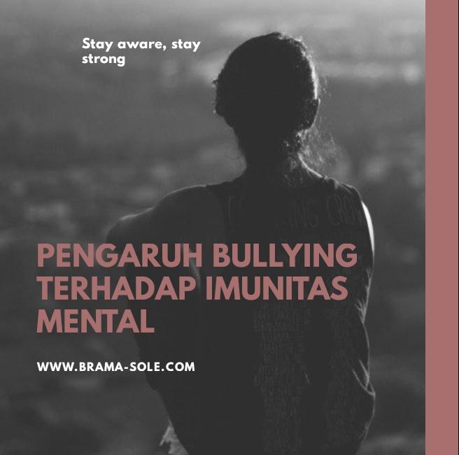Pengaruh Bullying Terhadap Imunitas Mental
