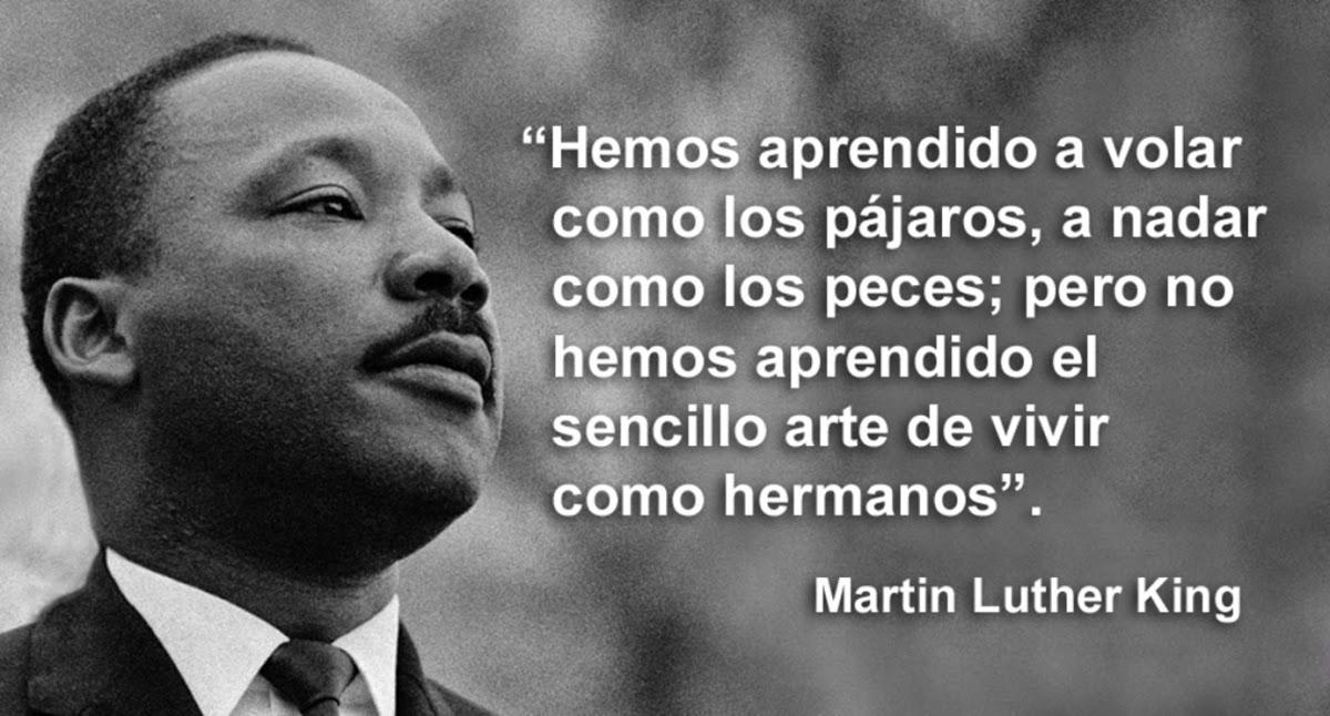 20 Frases De Martin Luther King Para Reflexionar Sobre Nuestra